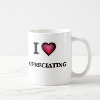I Love Appreciating Coffee Mug