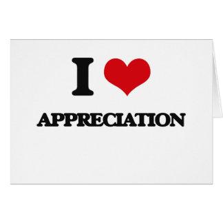 I Love Appreciation Card