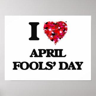 I Love April Fools' Day Poster