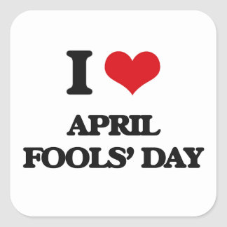 I Love April Fools' Day Square Sticker