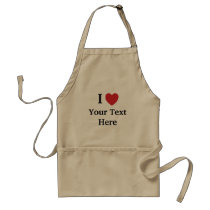 I Love Apron - Personalisable - Just add text