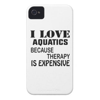 I Love Aquatics Because Therapy Is Expensive Case-Mate iPhone 4 Case