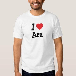 I love Ara heart T-Shirt