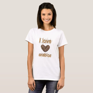 I love arabica (coffee) T-Shirt