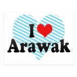I Love Arawak Postcard