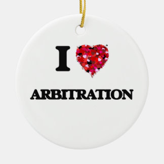 I Love Arbitration Double-Sided Ceramic Round Christmas Ornament