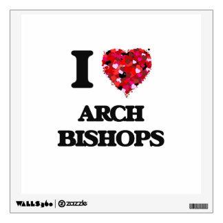 I love Arch Bishops Wall Skin