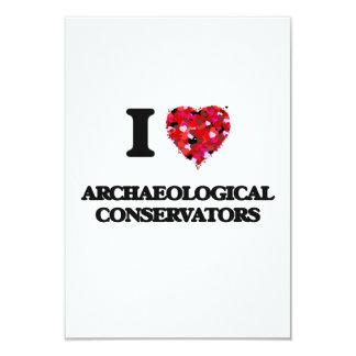 I love Archaeological Conservators 3.5x5 Paper Invitation Card