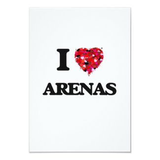 I Love Arenas 3.5x5 Paper Invitation Card