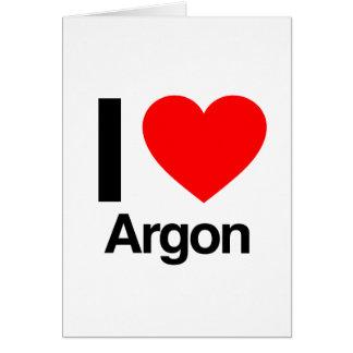 i love argon greeting card
