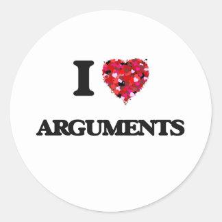 I Love Arguments Classic Round Sticker