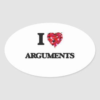 I Love Arguments Oval Sticker