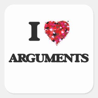 I Love Arguments Square Sticker
