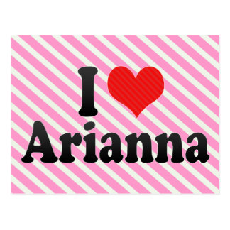I Love Arianna Postcard