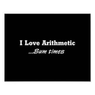 I Love Arithmetic Sum Times Poster