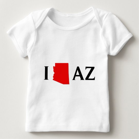 I Love Arizona - I Love AZ - Arizona State Baby T-Shirt