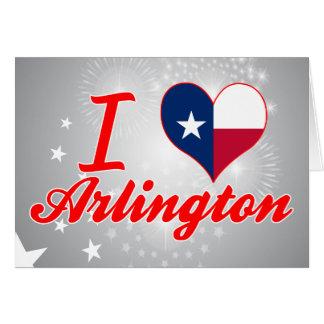 I Love Arlington, Texas Cards
