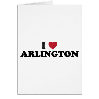 I Love Arlington Texas Card
