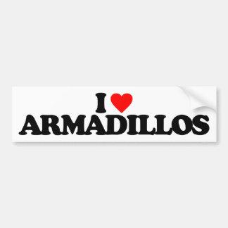 I LOVE ARMADILLOS BUMPER STICKER