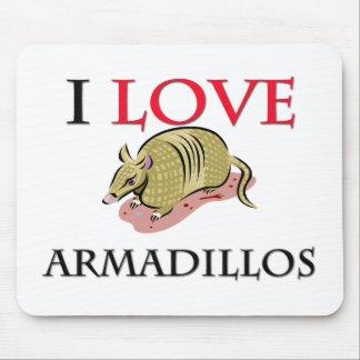 I Love Armadillos Mouse Pad