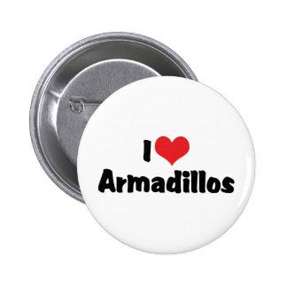 I Love Armadillos Pinback Button