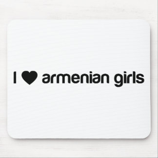 I Love Armenian Girls Mouse Pad