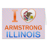 I Love Armstrong, IL Cards