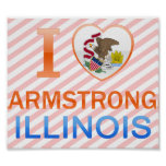 I Love Armstrong, IL Posters