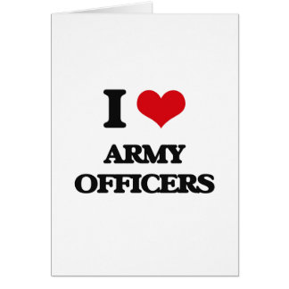 I love Army Officers Greeting Card