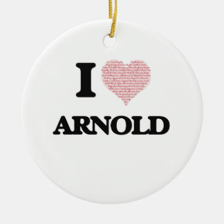 I Love Arnold (Heart Made from Love words) Double-Sided Ceramic Round Christmas Ornament