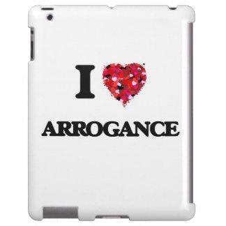 I Love Arrogance