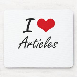 I Love Articles Artistic Design Mouse Pad