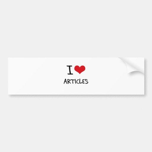 I Love Articles Bumper Sticker