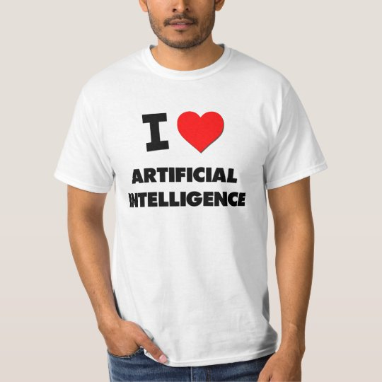 cdc304db5 I Love Artificial Intelligence T-Shirt   Zazzle.com