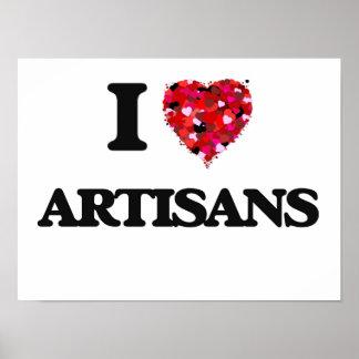 I Love Artisans Poster