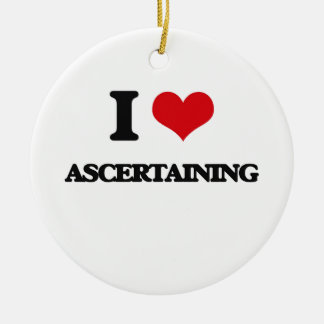 I Love Ascertaining Double-Sided Ceramic Round Christmas Ornament