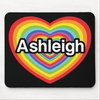 I love Ashleigh, rainbow heart Mousepad