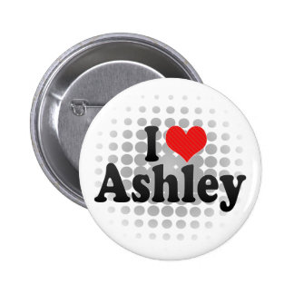 I Love Ashley Button