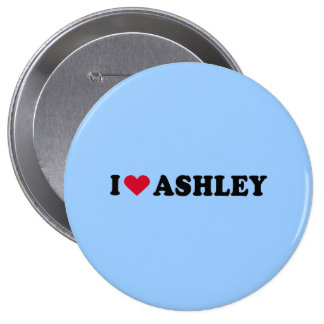 I LOVE ASHLEY BUTTONS