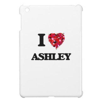 I Love Ashley iPad Mini Cases