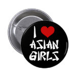 I Love Asian Girls 2 Inch Round Button