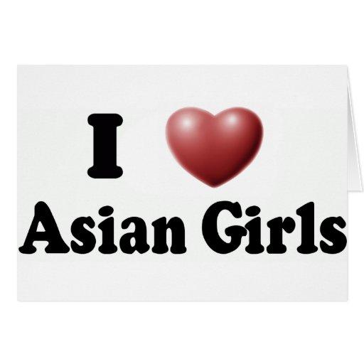 I Love Asian Girls Cards