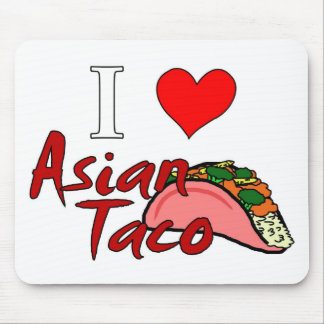 I Love Asian Taco Mouse Pad