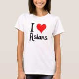 I love Asians T-Shirt