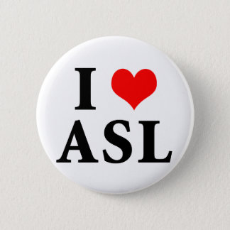 I Love ASL Button