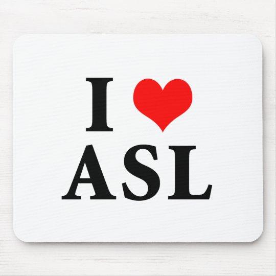 I Love ASL Mouse Pad