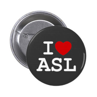 I Love ASL Pinback Button