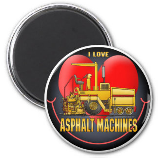 I Love Asphalt Paving Machines Round Magnet