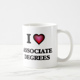 I Love Associate Degrees Coffee Mug