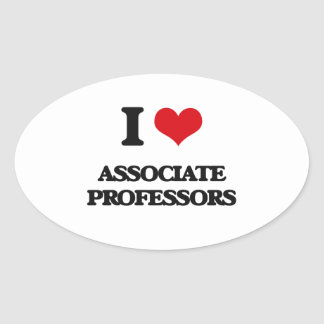 I Love Associate Professors Oval Sticker